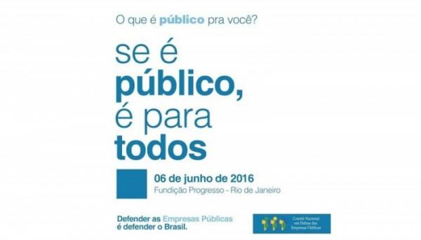 Ato em defesa das empresas públicas será realizado no dia 6